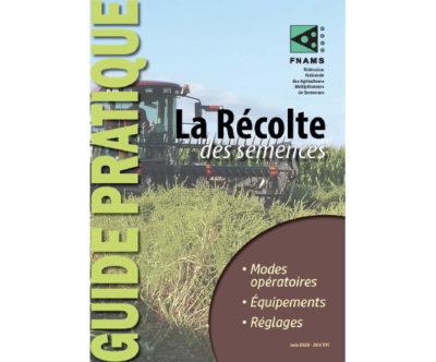 Guide pratique la récolte des semences