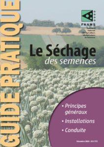 Le séchage des semences - Guide pratique FNAMS