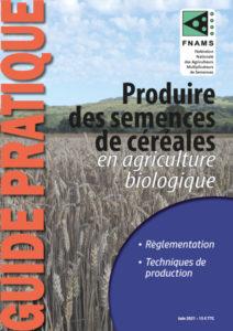 Guide pratique céréales biologiques FNAMS